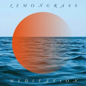 Lemongrass - Meditation (2015)