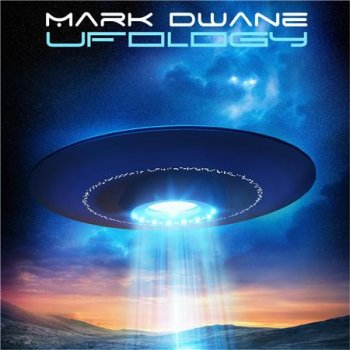 Mark Dwane - Ufology (2016)
