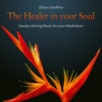 Oliver Scheffner - The Healer in your Soul (2019)