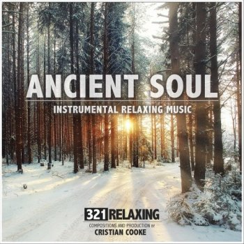 321 Relaxing - Ancient Soul (2020)