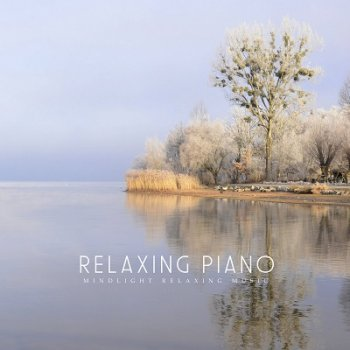 MindLight - Relaxing Piano (2021)