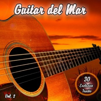 Guitar Del Mar Vol. 2: Balearic Cafe Chillout Island Lounge (2010)