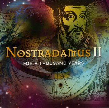 Nostradamus II - For A Thousand Years (2007)