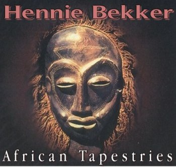 Hennie Bekker - African Tapestries (1997-2009)
