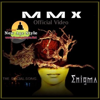 MMX - The Social Song  ENIGMA (Official Video) (2011)