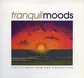 Tranquil Moods - The Ultimate New Age Collection (2002)