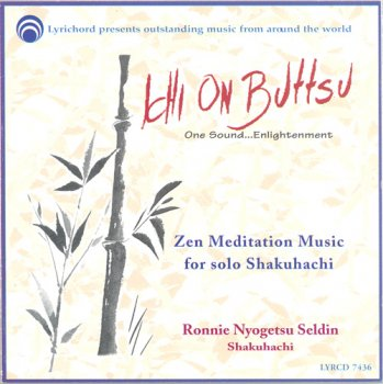 Ronnie Nyogetsu Seldin - Ichi On Buttsu: One Sound Enlightenment (1997)